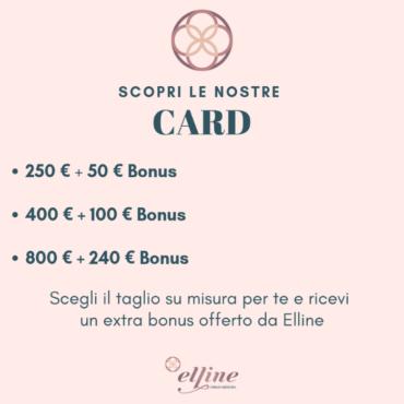 Sono arrivate le nuove CARD Elline. Le carte fedeltà che ti premiano con un extra bonus.